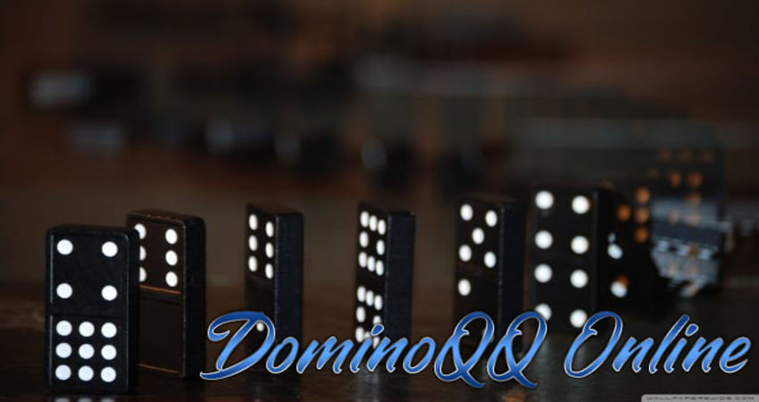 Revealed the Correct Way to Play DominoQQ Gambling